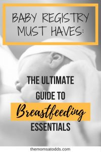 The absolute BEST reviews on breastfeeding supplies for babies