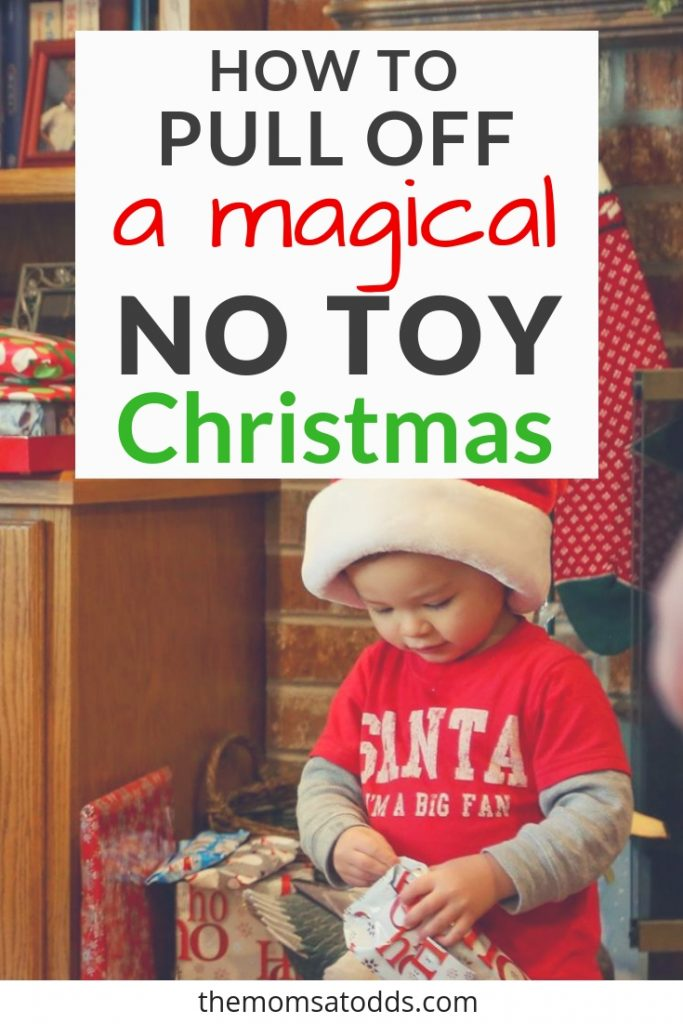 GREAT Ideas for a No Toy Christmas (or even just less toys). No just gift ideas, but fun Christmas morning activities too!