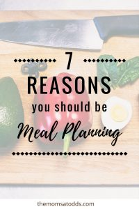 I should be meal planning - these are some great reasons why