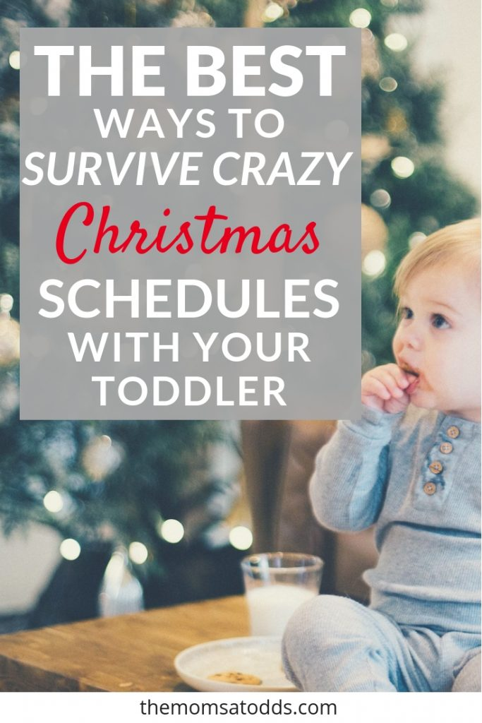 How to Survive Crazy Christmas Schedules with your Toddler