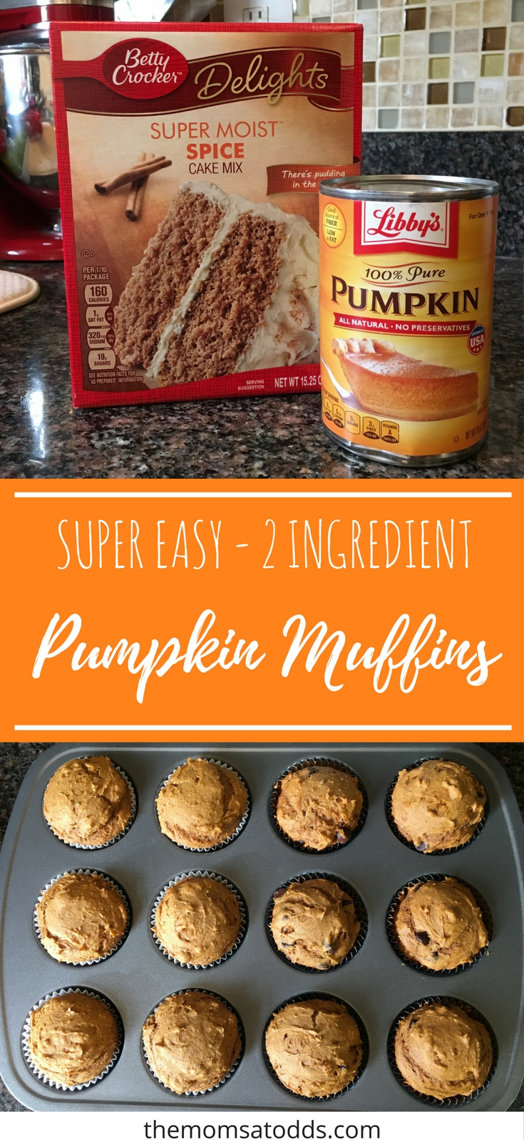 SUPER easy (& yummy!) pumpkin muffins that only need 2 ingredients