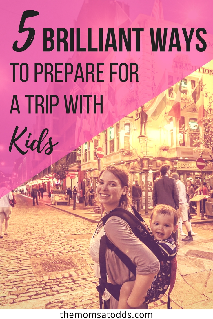 5 Brilliant Tricks I Use to Plan My Trip on Family Vacations with Toddlers