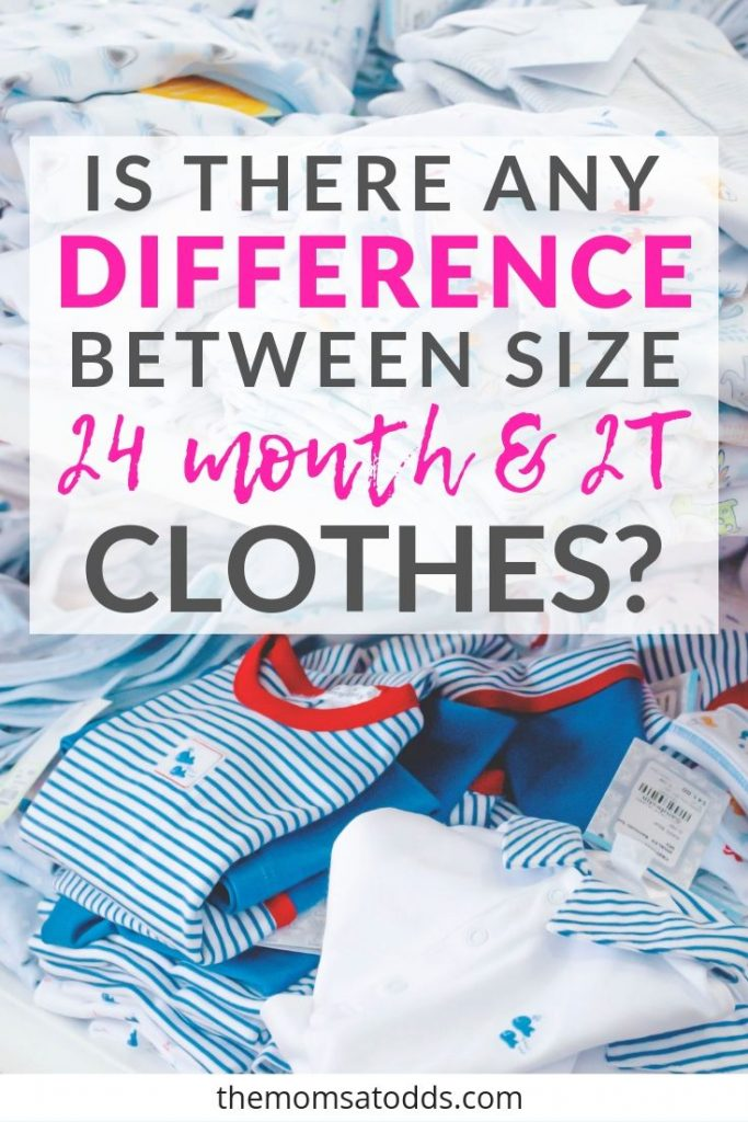 Is There a Difference Between 24 Months vs 2T Clothes?