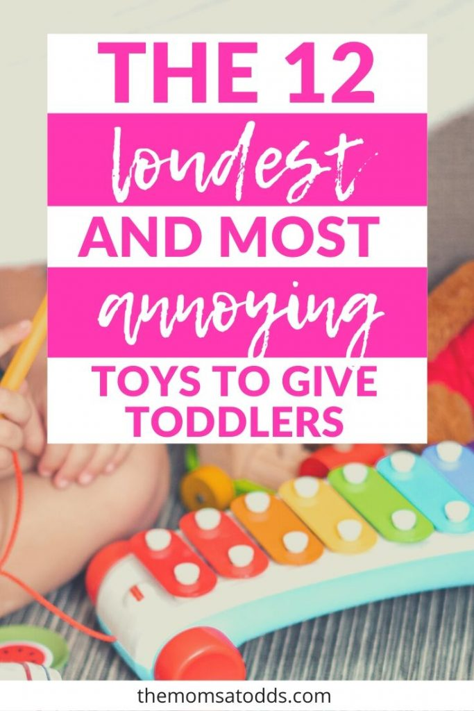 The 12 Loudest and Most Annoying Toys of 2019 (that kids LOVE!)