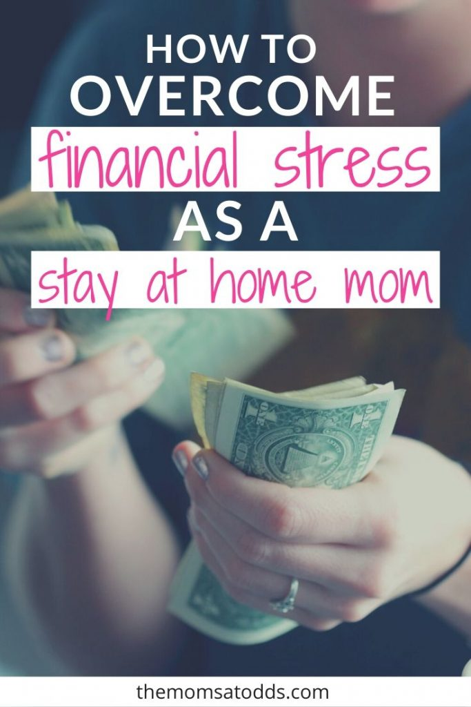How to Overcome Stay at Home Mom Financial Stress