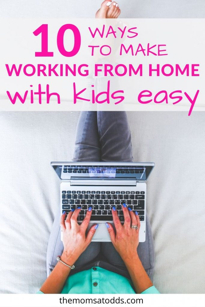 The Survival Guide to Working From Home With Kids